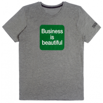 T-shirt Business is Beautiful - Gris